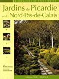 echange, troc Bénédicte Boudassou - Jardins de Picardie et du Nord-Pas-de-Calais