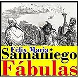 Fábulas y cuentos burlescos de Félix María Samaniego