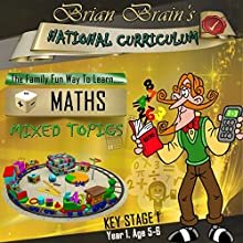 Brian Brain's National Curriculum KS1 Y1 Maths Mixed Topics (       UNABRIDGED) by Russell Webster Narrated by Brian Brain