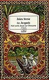 echange, troc Jules Verne - La Jangada : Huit cents lieues sur l'Amazone