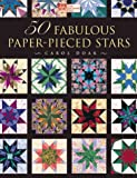 50 Fabulous Paper-Pieced Stars (1564772713) by Doak, Carol