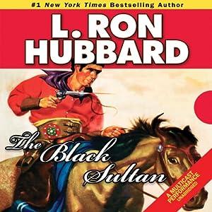 The Black Sultan | [L. Ron Hubbard]