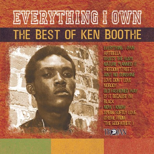 KEN BOOTHE - Everything I Own: Best Of Ken Boothe - Zortam Music