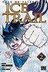 Ice Trail, tome 2 par Mashima