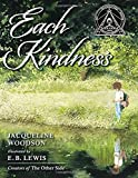 img - for Each Kindness (Jane Addams Award Book (Awards)) book / textbook / text book