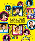 CUE DREAM JAM-BOREE 2012 [Blu-ray]