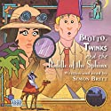 Blotto, Twinks and the Riddle of the Sphinx (       UNABRIDGED) by Simon Brett Narrated by Simon Brett