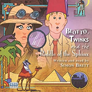 Blotto, Twinks and the Riddle of the Sphinx Audiobook