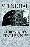Chroniques italiennes (French Edition) (0543946010) by Stendhal