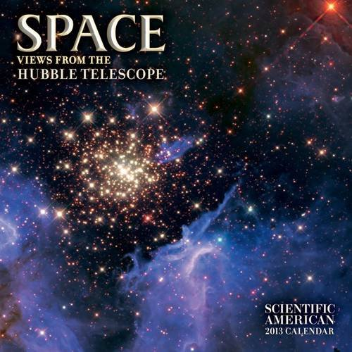 Space 2013 Calendar: Views From The Hubble Telescope