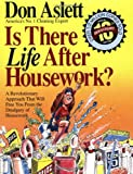 Is There Life After Housework