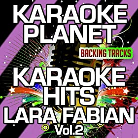 Light of My Life (Karaoke Version) (Originally Performed By Lara Fabian & Lee Hom Wang)
