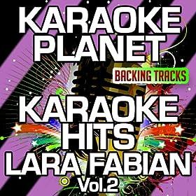 Light of My Life (Karaoke Version) (Originally Performed By Lara Fabian & Lee Hom Wang)