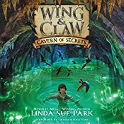 Cavern of Secrets: Wing & Claw, Book 2 | Linda Sue Park