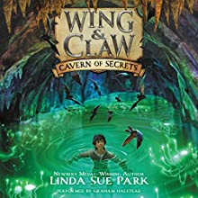 Cavern of Secrets: Wing & Claw, Book 2 Audiobook by Linda Sue Park Narrated by Graham Halstead