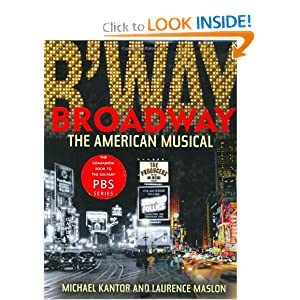Broadway: The American Musical Laurence Maslon