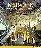 Barock: Architektur - Skulptur - Malerei (Kultur pur)