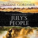 July's People (       UNABRIDGED) by Nadine Gordimer Narrated by Nadia May