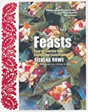 Feasts: Food for Sharing from Central and Eastern Europe Silvena Rowe
