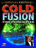 UFOTV Presents: Cold Fusion - Fire From Water