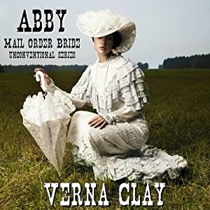 Abby: Mail Order Bride Audiobook