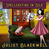 Spellcasting in Silk: Witchcraft Mysteries, Book 7