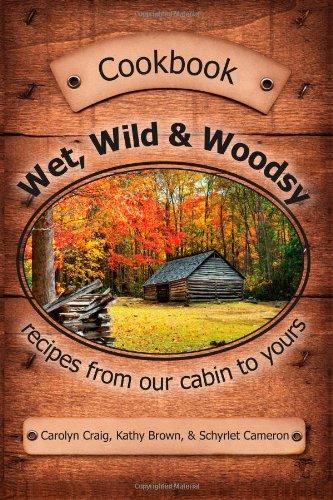 Wet Wild & Woodsy by Schyrlet Cameron, Carolyn Craig, Kathy Brown