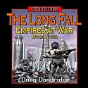 The Long Fall: Exodus: Empires at War, Book 4 (       UNABRIDGED) by Doug Dandridge Narrated by Nick J. Russo