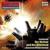 Der Okrivar und das Schicksal (Perry Rhodan 2584) | Frank Borsch