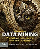 img - for Data Mining, Fourth Edition: Practical Machine Learning Tools and Techniques book / textbook / text book