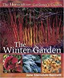 The Horticulture Gardener's Guides - The Winter Garden