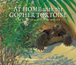 At Home with the Gopher Tortoise: The...
