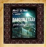 Darood E Taaj (Miraj Un Nabi Special)