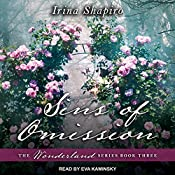 Sins of Omission: Wonderland Series, Book 3 | Irina Shapiro