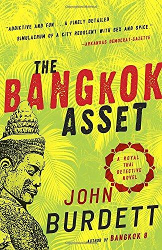 The Bangkok Asset: A Royal Thai Detective Novel (6)