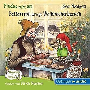 Findus zieht um / Pettersson kriegt Weihnachtsbesuch (Pettersson und Findus) Hörbuch