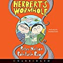 Herbert's Wormhole Audiobook by Peter Nelson Narrated by Jonathan Davis