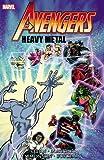Avengers: Heavy Metal (078518452X) by Stern, Roger