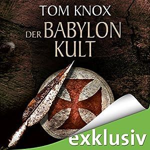 Der Babylon-Kult Hörbuch