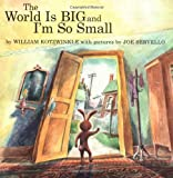 World is So Big and I'm So Small