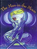 The Man-In-The-Moon in Love (1556702299) by Brumbeau, Jeff