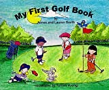 My First Golf Book (My First Book Series)