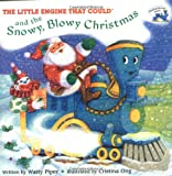Little Engine That Could and the Snowy, Blowy Christmas (0448418509) by Piper, Watty