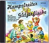 Image de Hampelreiter und Glitzerfische: Hör- und Singvergnügen mit Liedern und Spielideen für Kinder von