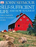 The Self-Sufficient Life and How to Live It (0789493322) by Seymour, John