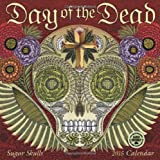 Day of the Dead: Sugar Skulls 2015 Wall Calendar