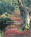 Gardening the Mediterranean Way: How...