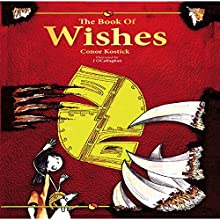 The Book of Wishes Audiobook by Conor Kostick Narrated by K.A. Wiggins
