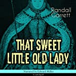 That Sweet Little Old Lady | Randall Garrett