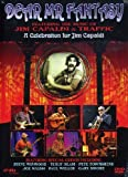 Dear Mr Fantasy: A Tribute To Jim Capaldi & Traffic [DVD] [2007]